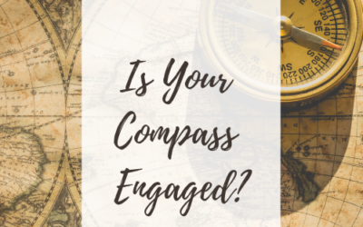 Is Your Compass Engaged?