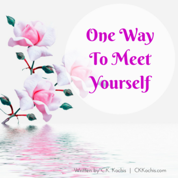 One Way To Meet Yourself