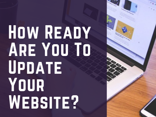 How Ready Are You To Update Your Website?