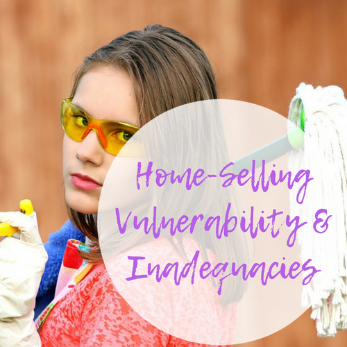Home-Selling Vulnerability & Inadequacies