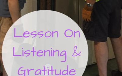 Lesson On Listening & Gratitude