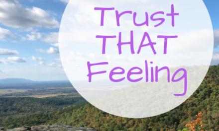 Trust THAT Feeling