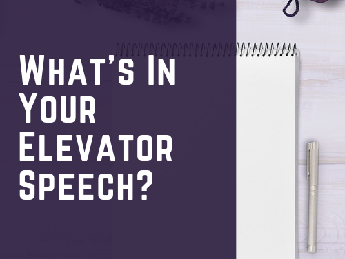What's In Your Elevator Speech?