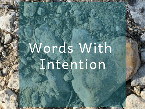 Words With Intention