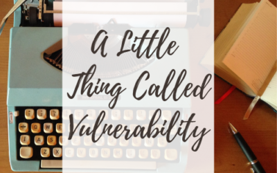 A Little Thing Called Vulnerability