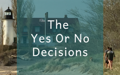 The Yes Or No Decisions
